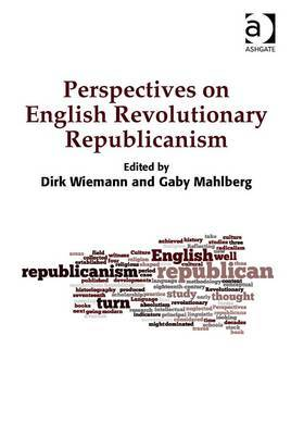 Perspectives on English Revolutionary Republicanism