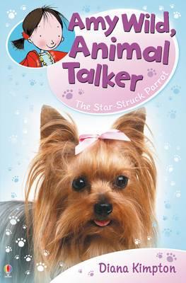 Amy Wild, Animal Talker: The Starstruck Parrot