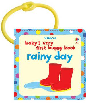 Baby's Very First Buggy Book Rainy Day