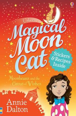 Magical Moon Cat: Moonbeans and the Circus of Wishes Book 4