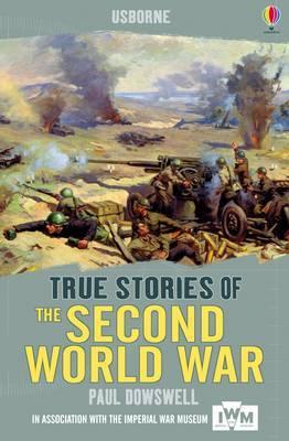 True Stories: Second World War