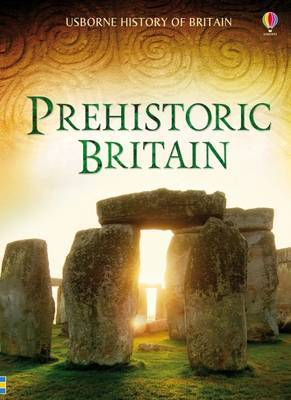 History of Britain: Prehistoric Britain