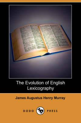 The Evolution of English Lexicography (Dodo Press)