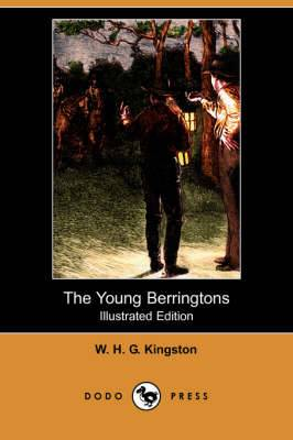 The Young Berringtons (Illustrated Edition) (Dodo Press)