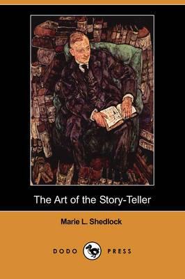 The Art of the Story-Teller (Dodo Press)