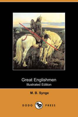Great Englishmen (Illustrated Edition) (Dodo Press)