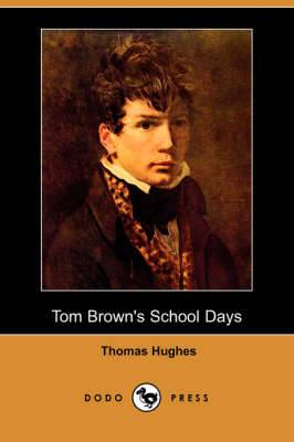 Tom Brown's School Days (Dodo Press)