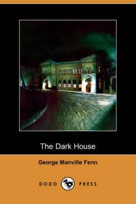 The Dark House (Dodo Press)