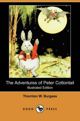 The Adventures of Peter Cottontail (Dodo Press)