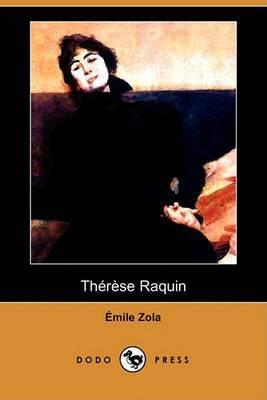 Therese Raquin (Dodo Press)