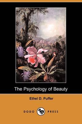 The Psychology of Beauty (Dodo Press)