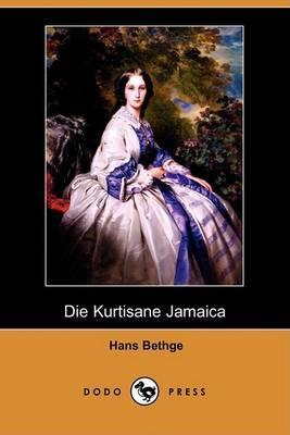 Die Kurtisane Jamaica (Dodo Press)