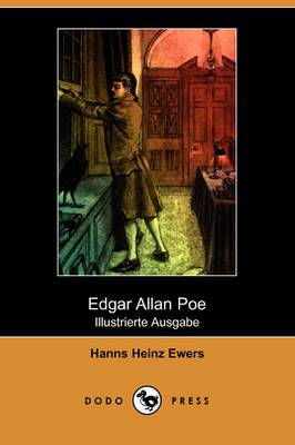 Edgar Allan Poe (Die Dichtung, Band XLII) (Illustrierte Ausgabe) (Dodo Press)