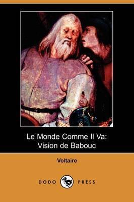 Le Monde Comme Il Va: Vision de Babouc (Dodo Press)