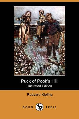 Puck of Pook's Hill (Illustrated Edition) (Dodo Press)