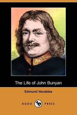 The Life of John Bunyan (Dodo Press)