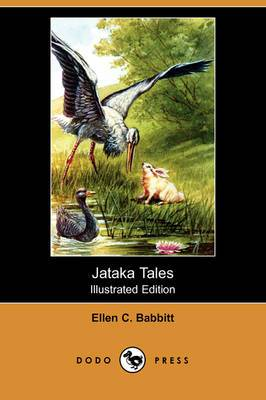 Jataka Tales (Illustrated Edition) (Dodo Press)