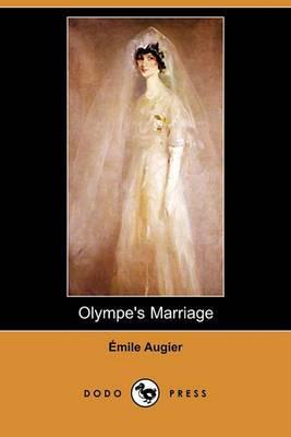Olympe's Marriage (Dodo Press)