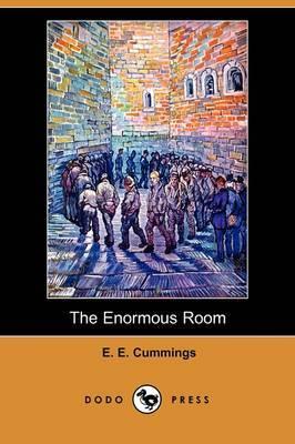 The Enormous Room (Dodo Press)