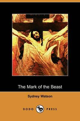 The Mark of the Beast (Dodo Press)