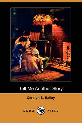 Tell Me Another Story (Dodo Press)