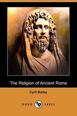 The Religion of Ancient Rome (Dodo Press)