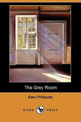 The Grey Room (Dodo Press)