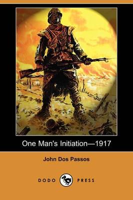 One Man's Initiationa1917 (Dodo Press)
