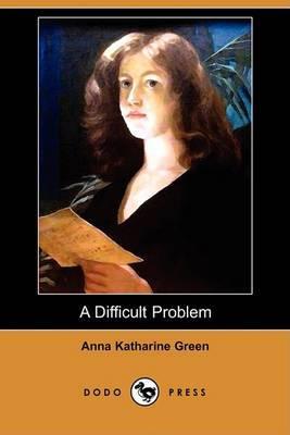 A Difficult Problem (Dodo Press)