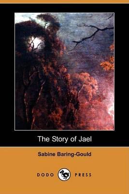 The Story of Jael (Dodo Press)