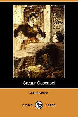 Caesar Cascabel (Dodo Press)
