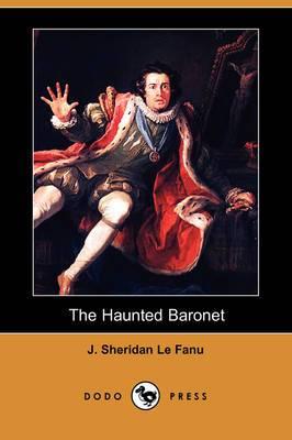 The Haunted Baronet (Dodo Press)