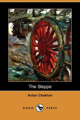 The Steppe (Dodo Press)