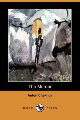 The Murder (Dodo Press)
