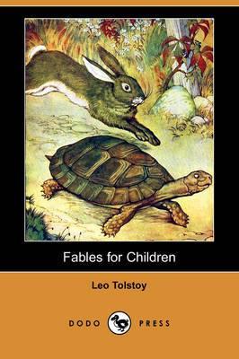 Fables for Children (Dodo Press)