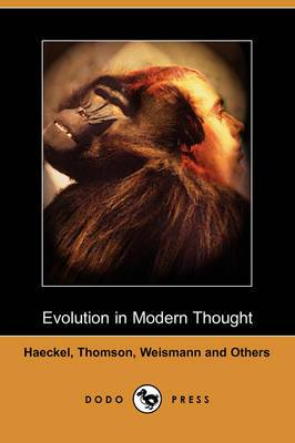 Evolution in Modern Thought (Dodo Press)