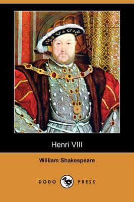 Henri VIII (Dodo Press)