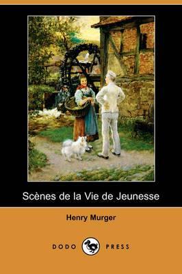 Scenes de la Vie de Jeunesse (Dodo Press)