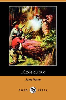 L'Toile Du Sud (Dodo Press)