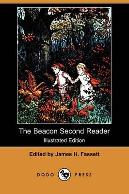 The Beacon Second Reader (Illustrated Edition) (Dodo Press)