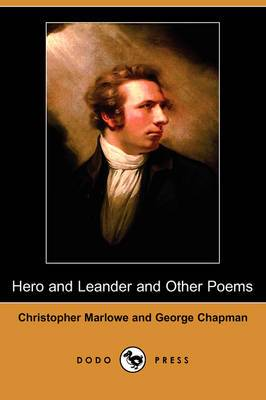 Hero and Leander and Other Poems (Dodo Press)