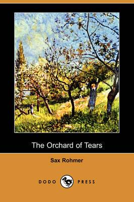 The Orchard of Tears (Dodo Press)