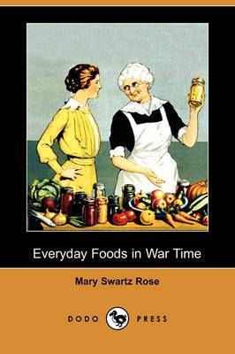 Everyday Foods in War Time (Dodo Press)