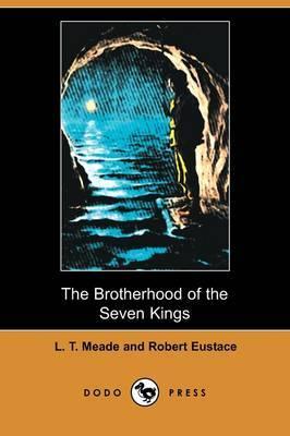 The Brotherhood of the Seven Kings (Dodo Press)