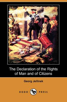 The Declaration of the Rights of Man and of Citizens (Dodo Press)
