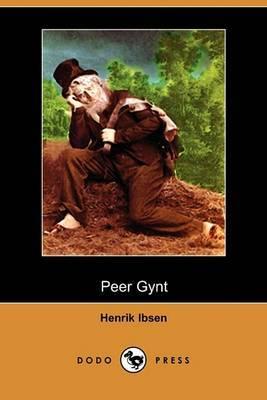 Peer Gynt (Dodo Press)