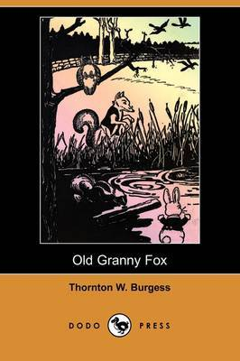 Old Granny Fox (Dodo Press)