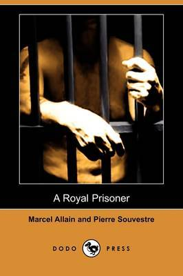 A Royal Prisoner (Dodo Press)
