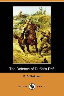 The Defence of Duffer's Drift (Dodo Press)