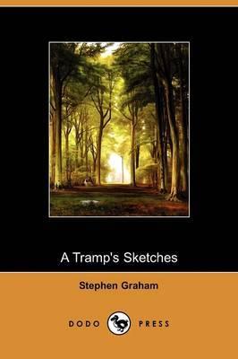 A Tramp's Sketches (Dodo Press)